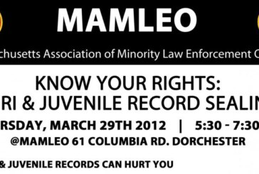 3/29 MAMLEO Forum – KNOW YOUR RIGHTS: CORI & Juvenile Record Sealing