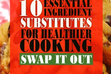 Swap It Out! Change ingredients without sacrificing taste