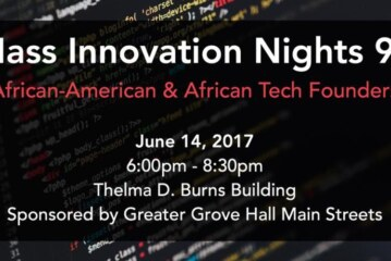 Mass Innovation Nights #99 Comes to Grove Hall June 14th