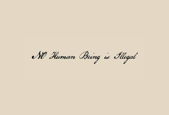 Call for Submissions: No Human Being Is Illegal