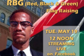 Malcolm X RBG Flag Raising 5-19-20 (Live Streamed)